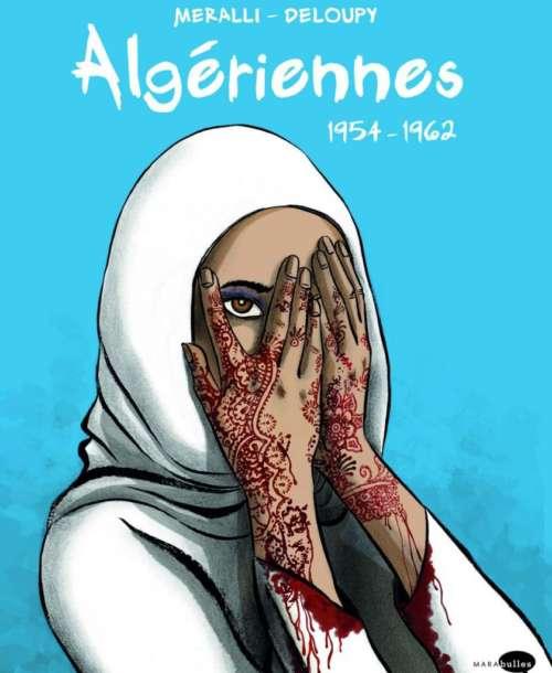 Une bande dessinée raconte la guerre d'Algérie par les femmes