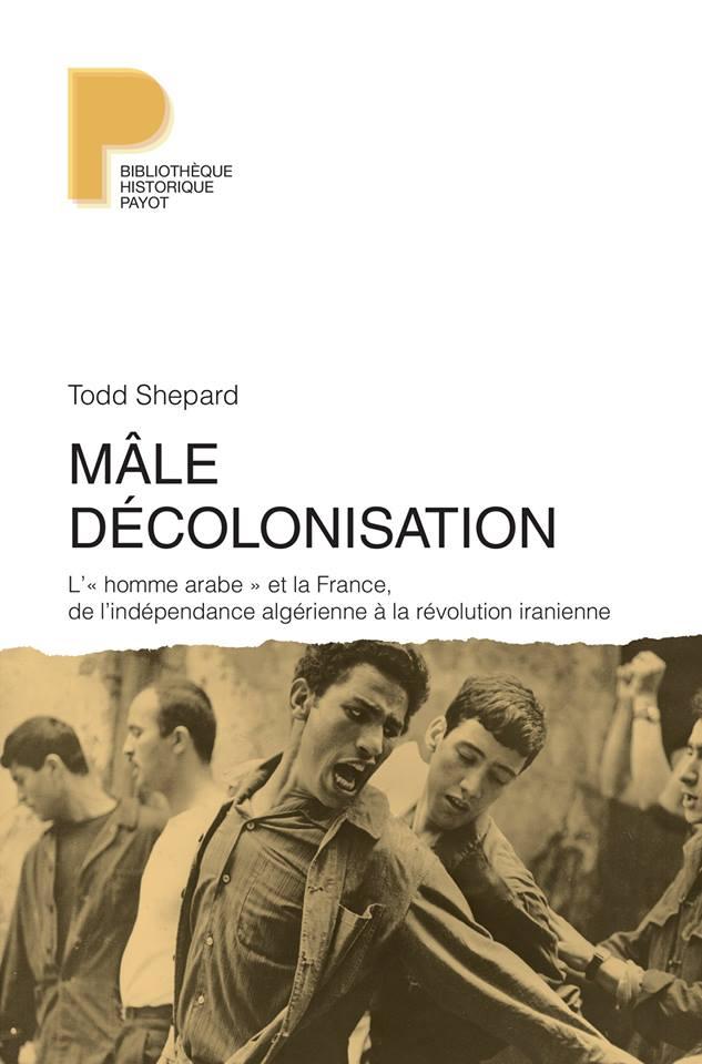 """""""L'obsession française autour de la sexualité de l'homme arabe"""""""