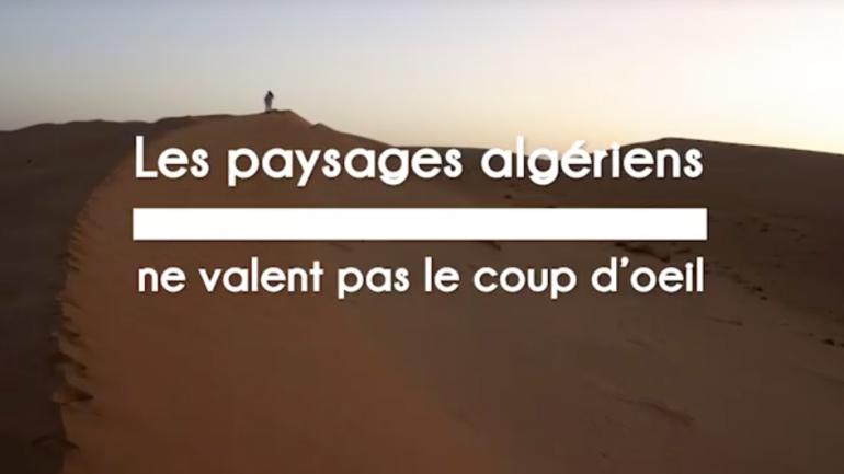 Vidéo. Pourquoi il ne faut surtout pas visiter l'Algérie !